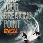 FREE Tickets to Point Break Preview