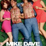 FREE MIKE & DAVE NEED WEDDING DATES TICKETS