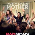Bad Moms FREE Screening Tickets