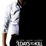Win FREE Tickets to 3 Days to Kill Preview