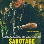 FREE Tickets to Sabotage Preview Screening